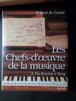 Libro Roland Cande ',Las Masterpieces Maestra de La Música Tomo 2 ,Rossini Berg