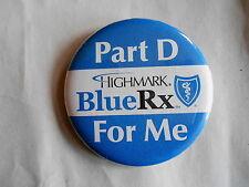 Vintage Blue Shield Insurance BlueRx Medicare Part D Advertising Pinback Button