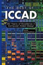 The Best of ICCAD : 20 Years of Excellence in Computer-Aided Design (2012,...