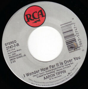 """AARON TIPPIN - I Wonder How Far It Is Over You  7"""" 45"""