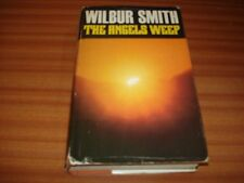 1ST EDITION HARDBACK WILBUR SMITH THE ANGELS WEEP