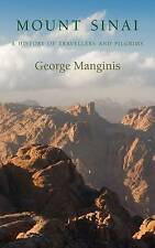 Mount Sinai: A History of Travellers and Pilgrims by George Manginis (Hardback,