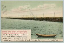 Hampton Beach NH~Longest River Bridge In World~1905 Postcard