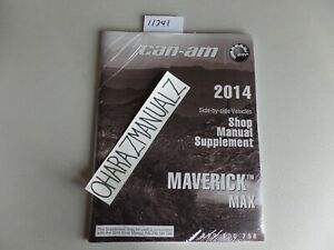 2014 CAN-AM Maverick MAX Service Manual Supplement OEM *SEALED*