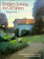 Problem Solving for Oil Painters by Kreutz, Gregg Hardback Book The Fast Free