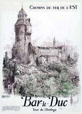 Affiche chemin de fer Est - Bar-le-Duc Tour de l'Horloge