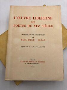 L'œuvre libertine des poétes du XIXe siècle - 1951