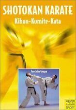 Shotokan Karate: Khon, Kumite, Kata