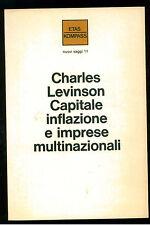 LEVINSON CHARLES CAPITALE INFLAZIONE IMPRESE MILTINAZIONALI ETAS KOMPASS 1973