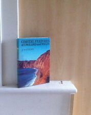 Coastal Features of England and Wales: Eight Essays; by J A Steers