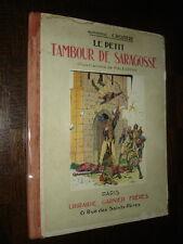 LE PETIT TAMBOUR DE SARAGOSSE - A. Crozière1928 - Ill. Malespina