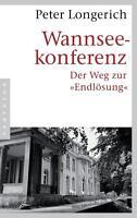 Wannseekonferenz von Peter Longerich (2016, Taschenbuch)