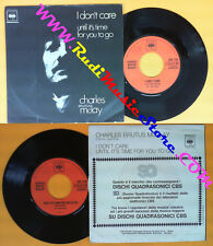 LP 45 7'' CHARLES BRUTUS MCLAY I don't care Until it's time for you no cd mc dvd