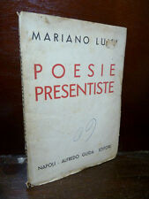 PRESENTISMO : ARTE FASCISTA - LUISI MARIANO - POESIE PRESENTISTE 1934 FIRMA AUT.