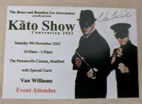 Bruce Lee Van Williams Signed Green Hornet Kato Show UK Convention Ticket 2002