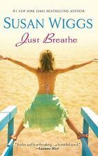 Just Breathe by Susan Wiggs (2008, Hardback)
