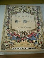 A Stanley Gibbons Royal Wedding Prince Charles & Lady Diana Spencer Stamp Album
