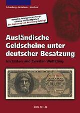 Ausländische Geldscheine unter deutscher Besatzung im 1. und 2. Weltkrieg (Grabo