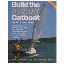 Build the Instant Catboat (Paperback or Softback)