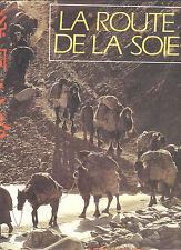 La route de la soie Museum Histoire naturelle Paris revue La Chine Arthaud 1985