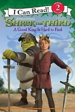 Shrek the Third: A Good King Is Hard to Find I Can Read Book 2