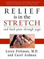 Relief Is in the Stretch by Fishman, Loren M. -ExLibrary