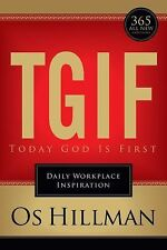 NEW - TGIF: Today God is First: Daily Workplace Inspiration