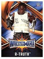 2017 TOPPS WWE Road to Wrestlemania 33 ROSTER #39  R-TRUTH