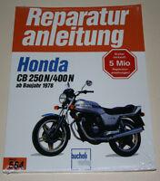 Reparaturanleitung Honda CB 250 / 400 N, Baujahre ab 1978