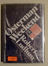 ROBERT LUDLUM OSTERMAN WEEKEND SIGNED DATED 1/2 +