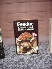 Fondue, Klassisch und exotisch pikant
