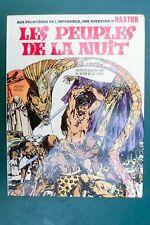 HAXTUR Les peuples de la nuit eo DE LA FUENTE Rossel 1972
