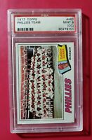 1977 Topps #467 PHILLIES TEAM **PSA 9 (MINT) OC**  ONLY ONE LISTED ON EBAY!!!!!!