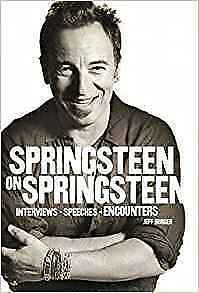 Springsteen on Springsteen - Jeff Burger - Bruce Interviews (NEW SOFTCOVER BOOK)