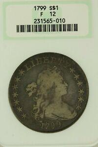 1799 Draped Bust Dollar : NGC F12