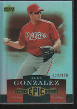 ALEX GONZALEZ 2006 UPPER DECK EPIC CARD #238  /450
