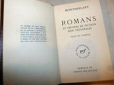 Montherlant: Romans et fiction non theatrales Romanzi 1962 La Pleiade ex libris