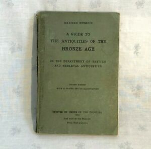 1920 Guide to Antiquities of the Bronze Age Book by British Museum Trustees A/F