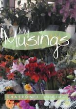 My Musings by Sharron J. Ducimo (2012, Hardcover)