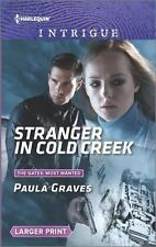 Stranger in Cold Creek: What Happens on the Ranch bonus story (The Gates:...