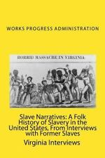 Slave Narratives : A Folk History of Slavery in the United States, from...