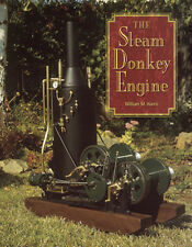 The Steam Donkey Engine by William M. Harris / model engineering / engines