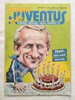 HURRA' JUVENTUS N. 10 OTTOBRE 1985 TRAPATTONI FURINO MANFREDONIA TACCONI AGNELLI