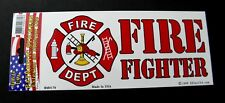 Fire Fighter Fire Dept Small Bumper Sticker made in the USA 6.5 x 2.9 inches