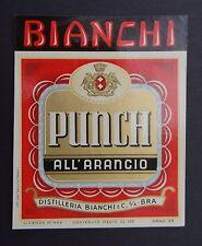 Ancienne étiquette PUNCH ALL'ARANCIO Bianchi & Cie TORINO Italie label