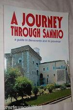 A JOURNEY THROUGH SANNIO A guide to Benevento Bruno Menna e Melina Meola Storia