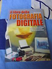 IL LIBRO DELLA FOTOGRAFIA DIGITALE MARCO GIBERTI
