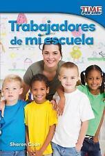 TRABAJADORES DE MI ESCUELA /WORKERS AT MY SCHOOL - COAN, SHARON - NEW BOOK