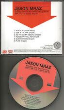 JASON MRAZ Selections SAMPLER w/ 5 SNIPPET TRX PROMO DJ CD single 2005 USA MINT