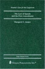 The Law of Speech and the First Amendment Legal Almanac Series